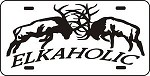 ELKAHOLIC LICENSE PLATE deer or elk hunt bow gun