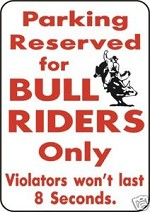 PARKING BULL RIDERS ONLY Exterior Aluminum Rodeo Sign