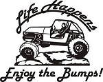 LIFE HAPPENS ENJOY THE BUMPS  JEEP EXTERIOR DECAL 4wd chevy ford dodge