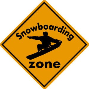 SNOWBOARD ZONE Aluminum Sign Ski area warning run slope Boot Binding SALE