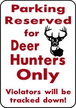 PARKING FOR BOW HUNTER ALUMINUM SIGN WHITETAIL DEER BLIND STAND ARROW HUNT