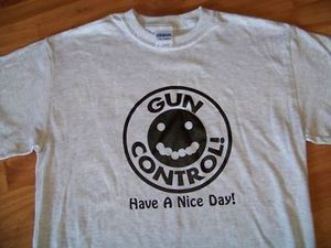 31322a35a0 GUN CONTROL Have a nice day! Happy Face Humorous funny target shooting  T-SHIRT