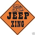 JEEP XING ALUM SIGN WRANGLER CJ YJ XJ TJ 4WD SUSPENSION