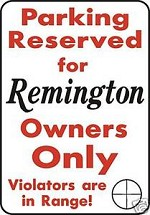 PARKING FOR REMINGTON ONLYAlum Sign Gun Scope hunt call