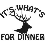 ITS WHATS FOR DINNER ELK DECAL bow arrow hunt call