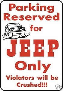 Jeep Parking Alum Sign Wrangler YJ CJ TJ XJ 4WD winch