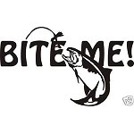 BITE ME Trout salmon fly fishing decal sticker