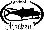 HOOKED ON MACKEREL Salt water fish fishing trip lure Car Wall Decal /Sticker Lrg