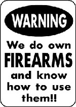 WARNING GUN OWNER know how to use them Aluminum Parking Yard Funny Outdoor Sign
