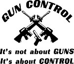 GUN CONTROL IT'S ABOUT CONTROL Decal Sticker for hunter pistol or rifle owner