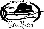 HOOKED ON SAILFISH Salt water fishing trip lure Car or Wall Decal /Sticker LRG