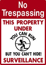 NO TRESPASSING Cant Hide FUNNY ALUMINUM SIGN For PRIVATE DEER HUNTING PROPERTY