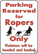 PARKING FOR ROPERS Aluminum outdoor yard sign rustic ranch farm decor rope