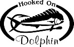 HOOKED ON DOLPHIN Salt water fish fishing trip lure Car Wall Decal / Sticker Lrg