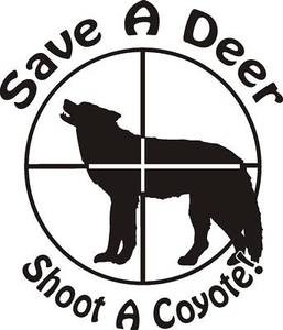 SAVE A DEER SHOOT A COYOTE Varmint Hunting decal sticker wall or car window