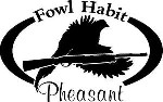 FOWL HABIT PHEASANT & Shotgun Hunt Hunter Car, wall or window Decal / Sticker