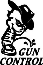 Piss on Gun Control Large Decal Sticker for rifle pistol gun owners and hunters