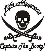 LIFE HAPPENS CAPTURE THE BOOTY Pirate treasure chest all weather Decal Sticker