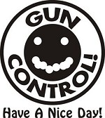 GUN CONTROL HAVE A NICE DAY target Decal Sticker for pistol or rifle owner
