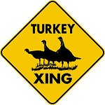TURKEY XING CROSSING EXT Aluminum Sign Tom Turkey family fun rustic decor