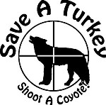 SAVE A TURKEY SHOOT A COYOTE Hunting hunt call decal sticker
