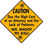 CAUTION SHOOT TO KILL NO PATIENCE FUNNY ALUMINUM GUN SIGN HUNT CABIN YARD DECOR