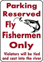 PARKING FLY FISHERMEN Trout & Salmon Fish Fishing Trip Lure Parking Sign Alum