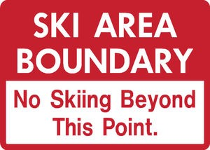 No Ski Snowboard Sign Area Boundary warning run resort slope aluminum sign