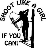 SHOOT LIKE A GIRL If You Can BOW deer elk hunt Circle car window decal sticker