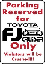 Toyota FJ CRUISER Parking Only Aluminum Exterior sign Off road Yard Decor