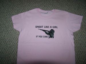 Shoot Like a Girl if you can T-Shirt SHOT GUN hunt ladies Pink Hvy Cotton M