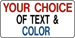 PERSONALIZED CUSTOM SIGN 6 x 12 Aluminum Your Choice of Text and Color